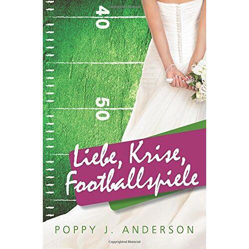 Anderson, Poppy J. - Liebe, Krise, Footballspiele - Preis vom 23.01.2021 06:00:26 h