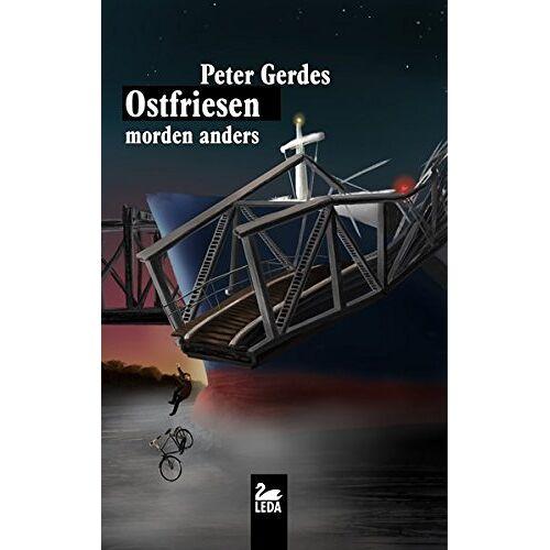 Peter Gerdes - Ostfriesen morden anders - Preis vom 24.02.2021 06:00:20 h