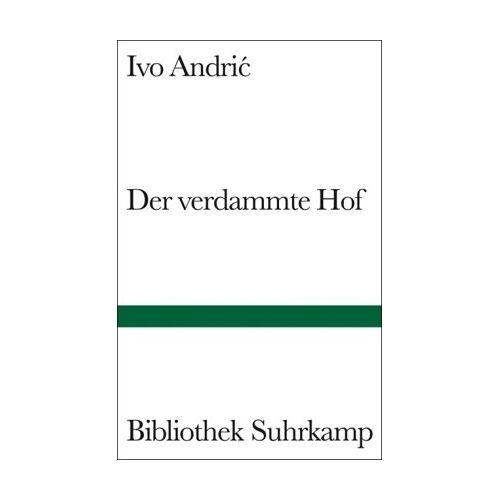 Ivo Andric - Der verdammte Hof - Preis vom 16.01.2021 06:04:45 h