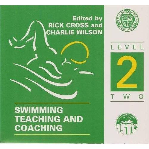 Rick Cross - Swimming Teaching and Coaching: Level 2 - Preis vom 16.04.2021 04:54:32 h