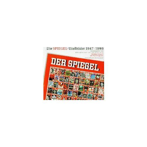 Stefan Hans-Dieter Schütt mit Aust - Die Spiegel-Titelbilder 1947-1999 - Preis vom 17.10.2020 04:55:46 h