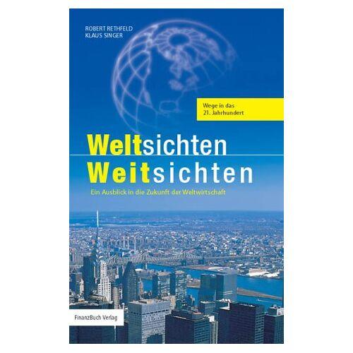 Robert Rethfeld - Weltsichten - Weitsichten - Preis vom 24.02.2021 06:00:20 h