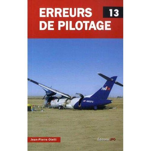 - Erreurs de pilotage : Tome 13 - Preis vom 04.10.2020 04:46:22 h