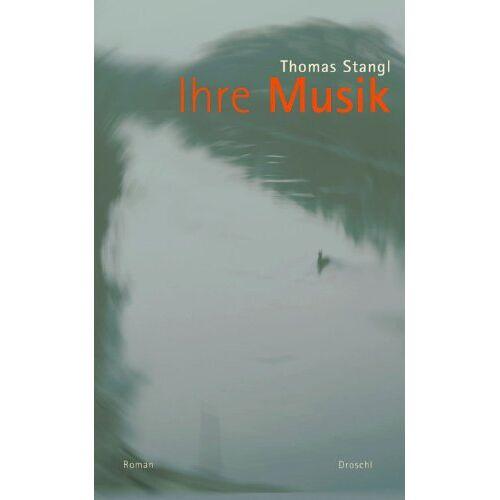 Thomas Stangl - Ihre Musik - Preis vom 16.01.2021 06:04:45 h