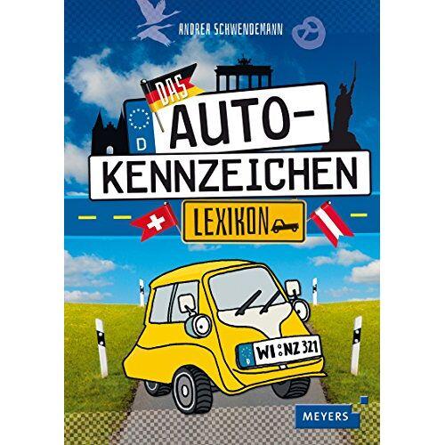 Andrea Schwendemann - Das Autokennzeichen-Lexikon - Preis vom 22.01.2020 06:01:29 h