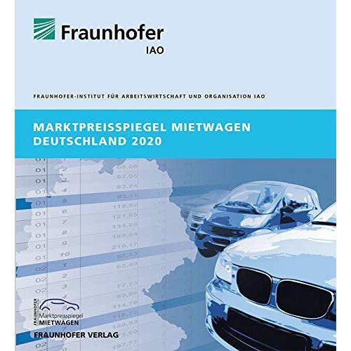 Stuttgart Fraunhofer IAO - Marktpreisspiegel Mietwagen Deutschland 2020. - Preis vom 13.05.2021 04:51:36 h