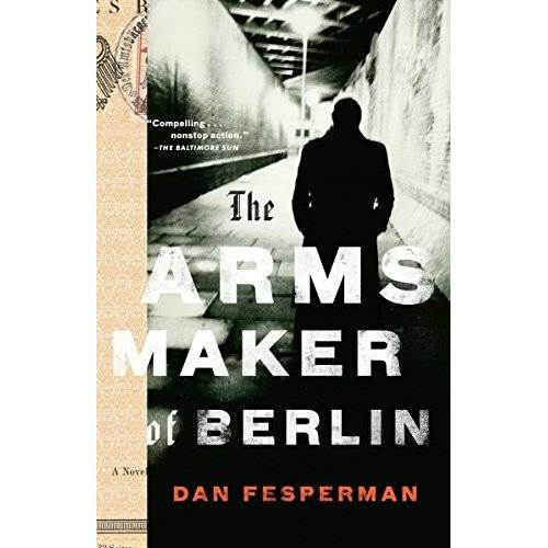 Dan Fesperman - The Arms Maker of Berlin - Preis vom 18.04.2021 04:52:10 h