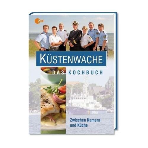 Uwe Hils - Küstenwache - Das Kochbuch: Zwischen Kamera und Küche - Preis vom 18.04.2021 04:52:10 h