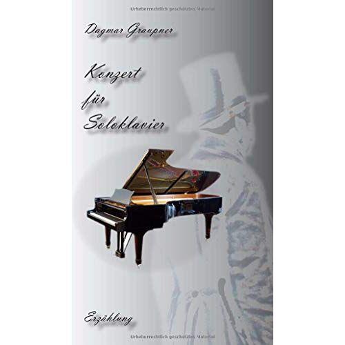 Dagmar Graupner - Konzert für Soloklavier - Preis vom 14.05.2021 04:51:20 h