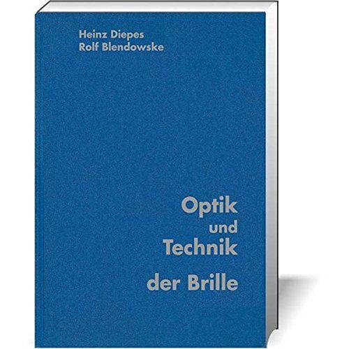 Heinz Diepes - Optik und Technik der Brille - Preis vom 07.05.2021 04:52:30 h