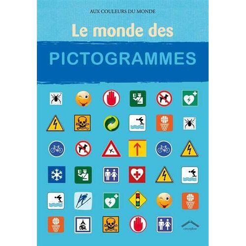 - Le monde des pictogrammes (Aux couleurs du monde) - Preis vom 25.02.2021 06:08:03 h