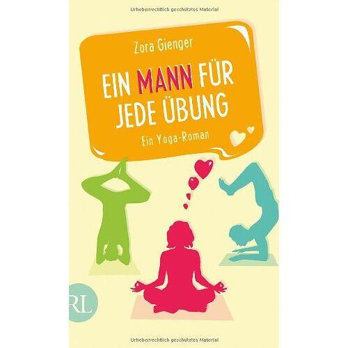 Zora Gienger - Ein Mann für jede Übung: Ein Yoga-Roman - Preis vom 14.05.2021 04:51:20 h