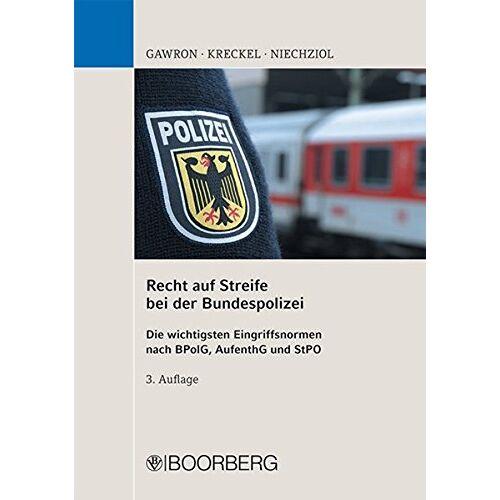 Sylwester Gawron - Recht auf Streife bei der Bundespolizei - Preis vom 21.10.2020 04:49:09 h