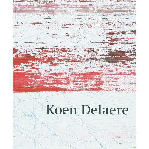K. Delaere - Koen Delaere / druk 1 - Preis vom 20.10.2020 04:55:35 h