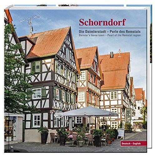 Stadt Schorndorf - Schorndorf: Die Daimlerstadt - Perle des Remstals - Preis vom 27.02.2021 06:04:24 h