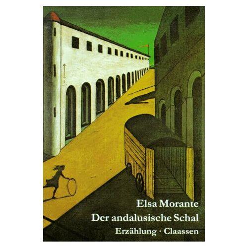 Elsa Morante - Der andalusische Schal - Preis vom 14.05.2021 04:51:20 h
