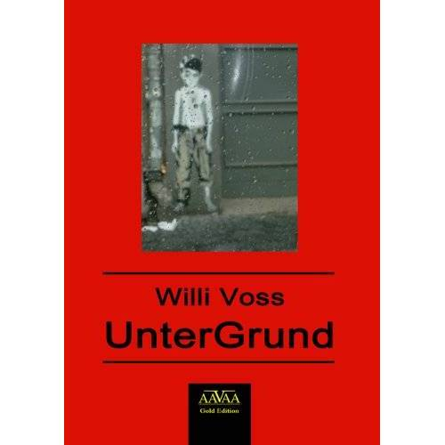 Willi Voss - UnterGrund - Preis vom 07.03.2021 06:00:26 h