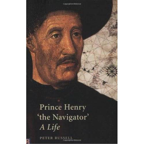 P.E. Russell - Prince Henry The Navigator: A Life (Yale Nota Bene) - Preis vom 18.04.2021 04:52:10 h