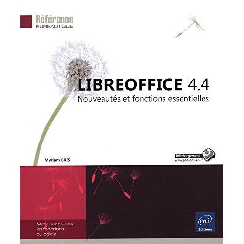 Myriam GRIS - LibreOffice 4.4 - Nouveautés et fonctions essentielles - Preis vom 12.04.2021 04:50:28 h
