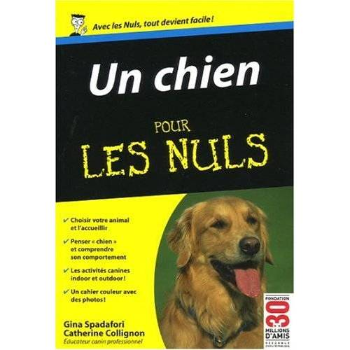 Gina Spadafori - Un chien pour les nuls - Preis vom 18.10.2020 04:52:00 h