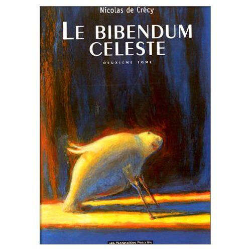 Crécy, Nicolas de - Le Bibendum Celeste: Le Bibendum Celeste 2 - Preis vom 12.05.2021 04:50:50 h