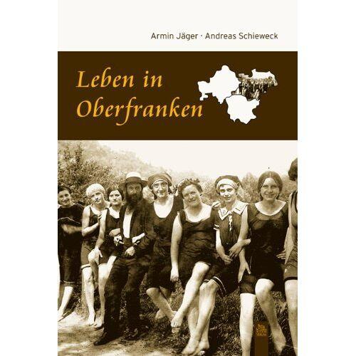 Armin Jäger - Leben in Oberfranken - Preis vom 20.10.2020 04:55:35 h