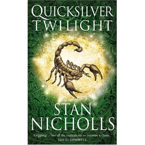 Stan Nicholls - Quicksilver Twilight (Quicksilver Trilogy) - Preis vom 12.05.2021 04:50:50 h
