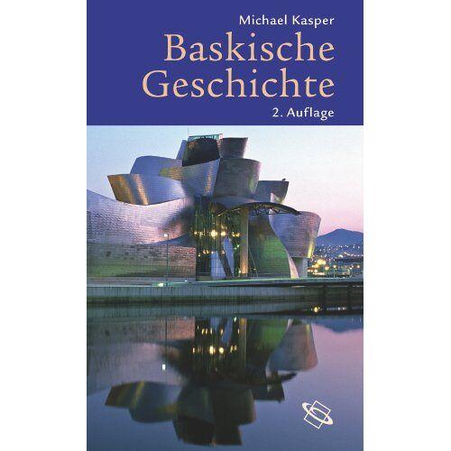 Michael Kasper - Baskische Geschichte - Preis vom 11.05.2021 04:49:30 h