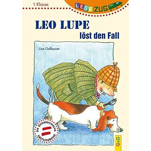 Lisa Gallauner - LESEZUG/1. Klasse: Leo Lupe löst den Fall - Preis vom 09.09.2020 04:54:33 h