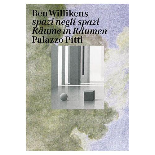 Ben Willikens - Ben Willikens, Räume in Räumen - Preis vom 10.04.2021 04:53:14 h