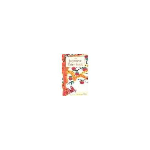 Ozaki, Yei Theodora - The Japanese Fairy Book, - Preis vom 09.05.2021 04:52:39 h