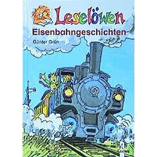Günter Grün - Leselöwen-Eisenbahngeschichten - Preis vom 12.05.2021 04:50:50 h