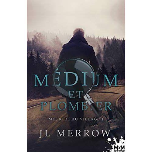 Jl Merrow - Medium et Plombier - T01 - Meurtre au Village - Medium et Plombier, T1 - Preis vom 04.09.2020 04:54:27 h