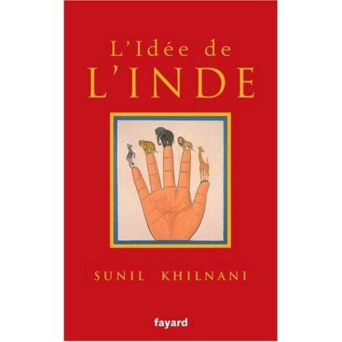 Sunil Khilnani - L'idée de l'Inde - Preis vom 25.10.2020 05:48:23 h