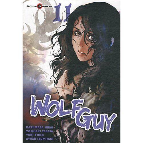 Yûki Yogo - Wolf Guy, Tome 11 : - Preis vom 16.01.2021 06:04:45 h