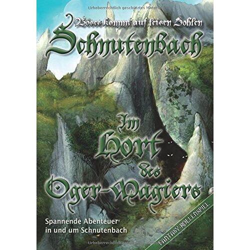 Karl-Heinz Zapf - Schnutenbach - Der Hort des Oger-Magiers Schnutenbach - Der Hort des Oger-Magiers Schnutenbach - Der Hort des Oger-Magiers - Preis vom 21.10.2020 04:49:09 h