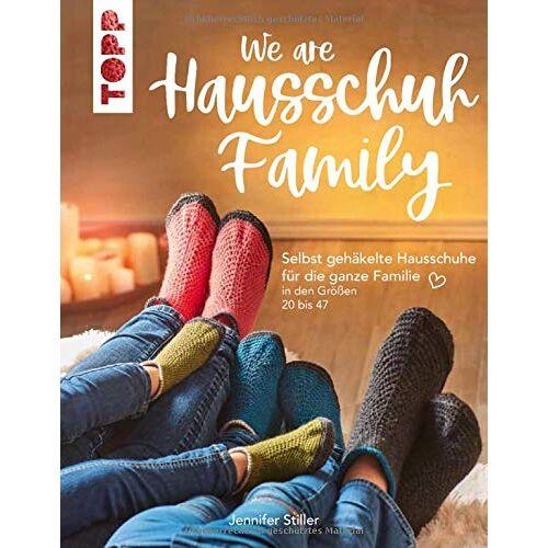 Jennifer Stiller - We are HAUSSCHUH-Family: Selbst gehäkelte Hausschuhe für die ganze Familie in den Größen 20 bis 47 - Preis vom 22.04.2021 04:50:21 h
