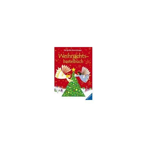 Fiona Watt - Das große Ravensburger Weihnachtsbastelbuch - Preis vom 01.03.2021 06:00:22 h