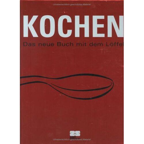 - Kochen. Das neue Buch mit dem Löffel - Preis vom 03.08.2019 05:33:53 h