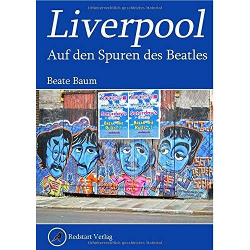 Beate Baum - Liverpool: Auf den Spuren der Beatles - Preis vom 18.10.2020 04:52:00 h