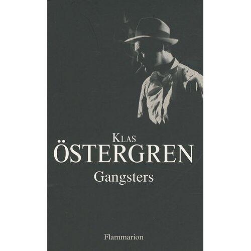 Klas Östergren - Gangsters - Preis vom 20.10.2020 04:55:35 h
