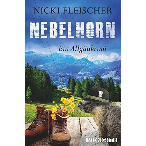 Nicki Fleischer - Nebelhorn: Ein Allgäukrimi - Preis vom 27.03.2020 05:56:34 h