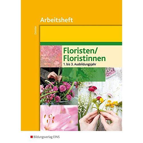 Maren Deistler - Floristen / Floristinnen: Arbeitsheft - Preis vom 10.05.2021 04:48:42 h