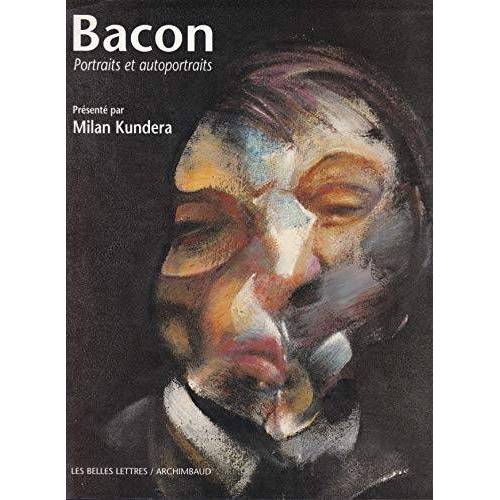 Milan Kundera - Bacon, portraits et autoportraits - Preis vom 13.01.2021 05:57:33 h