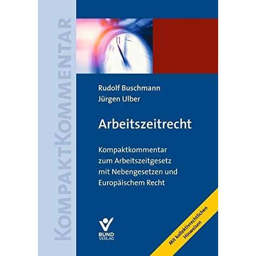 Rudolf Buschmann - Arbeitszeitrecht - Preis vom 05.09.2020 04:49:05 h