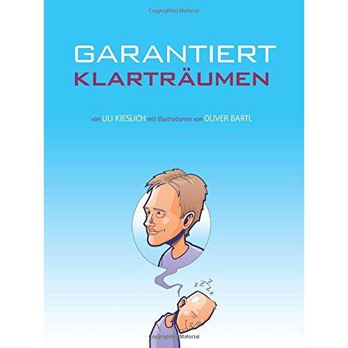 Uli Kieslich - Garantiert Klarträumen - Preis vom 08.05.2021 04:52:27 h
