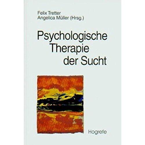 Felix Tretter - Psychologische Therapie der Sucht - Preis vom 23.10.2020 04:53:05 h