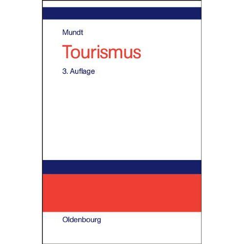 Mundt, Jörn W. - Tourismus - Preis vom 18.04.2021 04:52:10 h