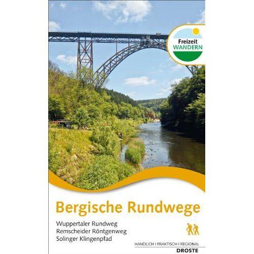 Jörg Mortsiefer - Bergische Rundwege: Wuppertaler Rundwege. Remscheider Röntgenweg, Solinger Klingenpfad - Preis vom 18.10.2020 04:52:00 h