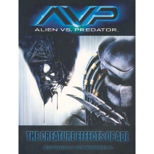 Alec Gillis - AVP: Alien Vs Predator - Preis vom 03.05.2021 04:57:00 h